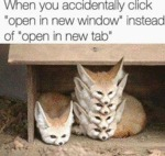 When You Accidentally Click Open In A New...