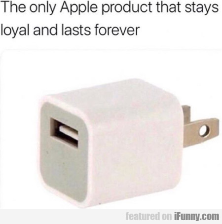 The Only Apple Products That Stays Loyal And...