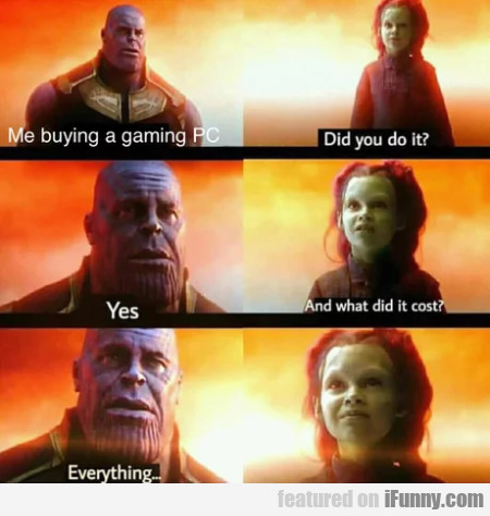 Me Buying A Gaming Pc - Did You Do It?