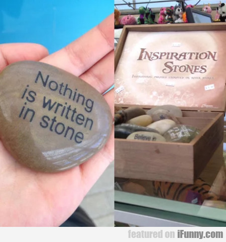 Inspiration Stones - Nothing Is Written In Stones