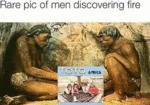 Rare Pic Of Men Discovering Fire