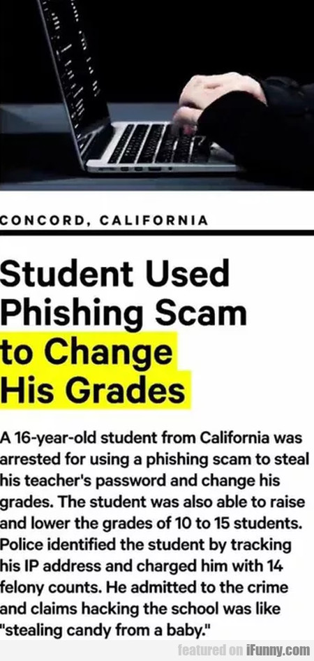Student Used Phishing Scam To Change His Grades