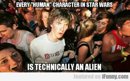 Every Human Character In Star Wars Is...