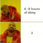 6 - 8 Hours Of Sleep - 3