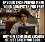 If Your Tech Friend Fixed Your Computer For Free..
