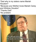 Dad Why Is My Sisters Name Mariah Houston?/