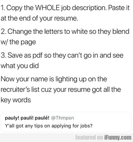 Y'all Got Any Tips On Applying For Jobs...