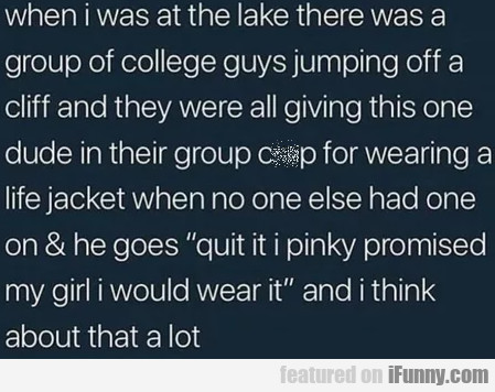 When I Was At The Lake There Was A Group Of...