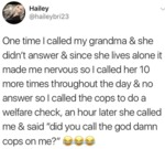 One Time I Called My Grandma & She Didn't...