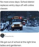 No More Snow Days - School Distric Replaces...