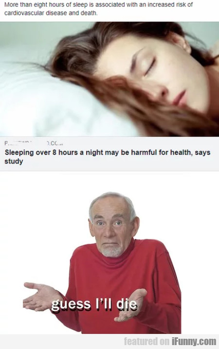 More Than Eight Hours Of Sleep Is Associated...