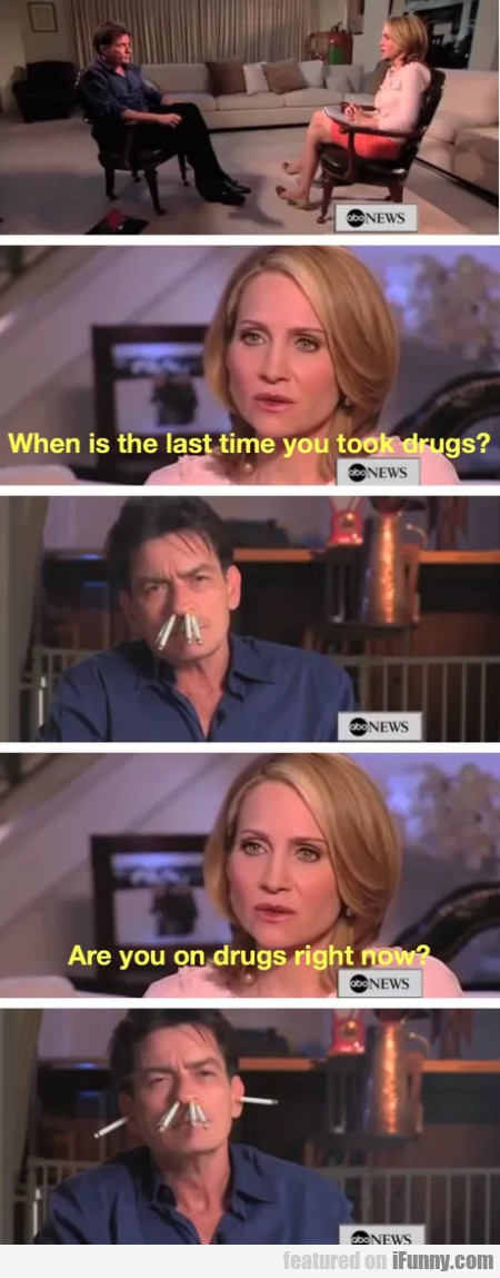 When was the last time you took drugs?