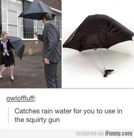 Catches Rain Water For You To Use In The..