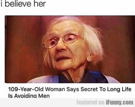 109 Year Old Woman Says Secret To Long Life Is..