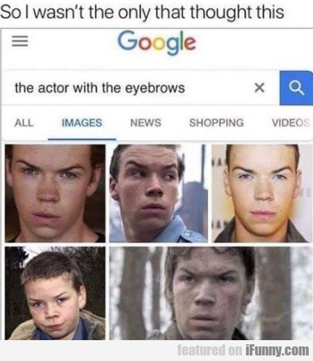 The Actor With The Eyebrows - So I Wasn't The...