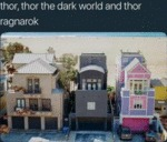 Thor, Thor The Dark World And Thor Ragnarok