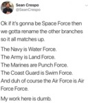 Ok If It's Gonna Be Space Force Then We Gotta...