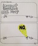 Invent Anything Cool Yet? No...