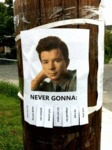 Never Gonna - Give You Up - Let You Down - Run...