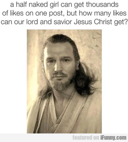 A Half Naked Girl Can Get Thousands Of Likes On...