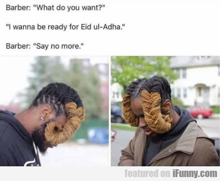 Barber - What do you want - I wanna be ready for..