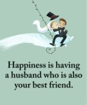 Happiness Is Having A Husband Who Is Also Your...