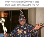 When You Write Over 1000 Lines Of Code And It...