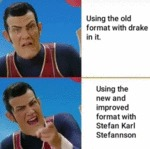 Using The Old Format With Drake In It. Using The..
