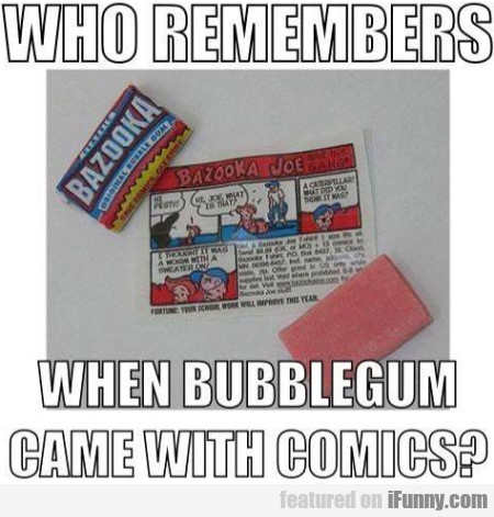 Who Remembers When Bubblegum Came With Comics...