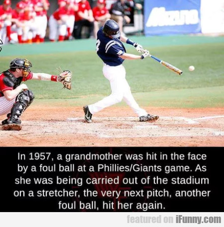 In 1957, A Grandmother Was Hit In The Face By A...