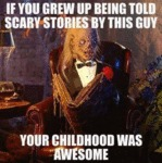 If You Grew Up Being Told Scary Stories By This...