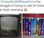 Today's Kids Will Never Know The Struggle Of...