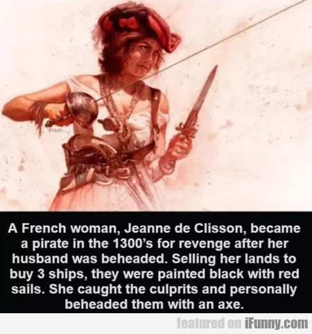 A French Woman, Jeanne De Clisson, Became...