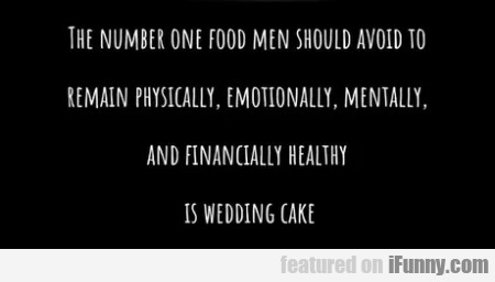 The Number One Food Men Should Avoid To...