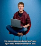 It Is Concerning When Zuckerberg's Wax Figure...