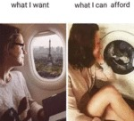 What I Want - What I Can Afford