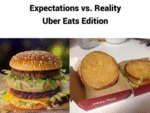 Expectations Vs Reality - Uber Eats Edition