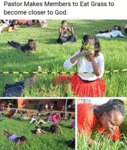 Pastor Makes Members To Eat Grass To Become...