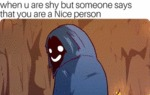 When U Are Shy But Someone Says That...