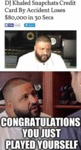 Dj Khaled Snapchats Credit Card By Accident...