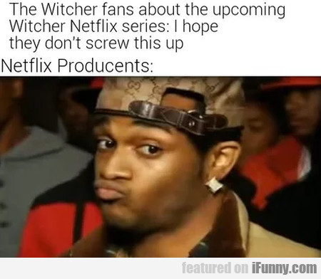 The Witcher Fans About The Upcoming Witcher...