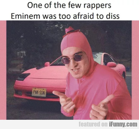 One Of The Few Rappers Eminerm Was Too Afraid...