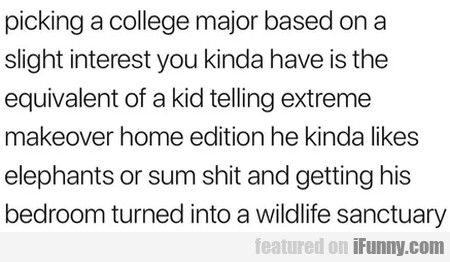 Picking A College Major Based On A Slight...
