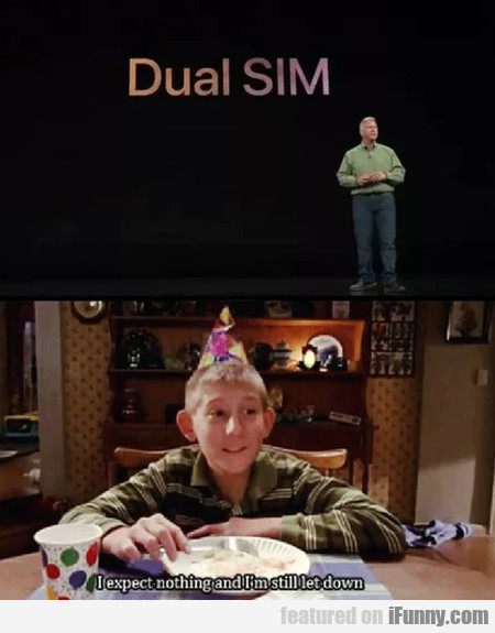 Dual Sim - I Expect Nothing And I'm Still Let Down