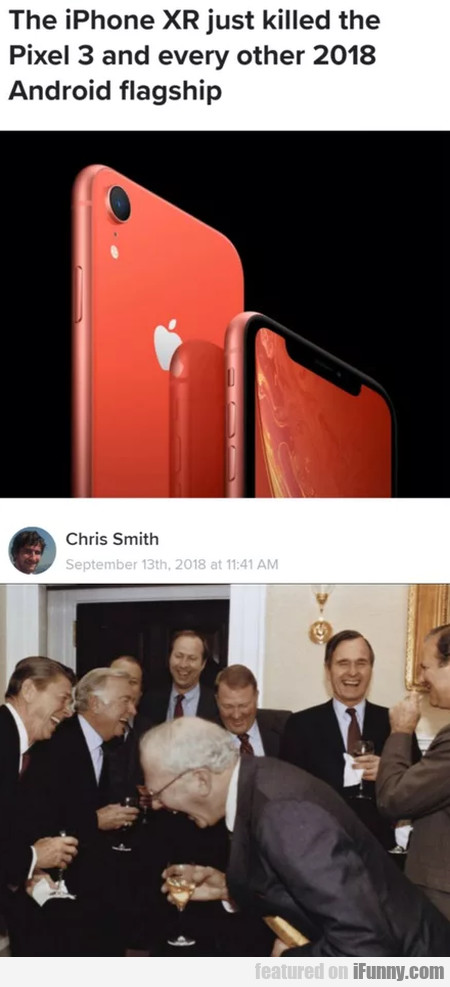 The iPhone XR just killed the Pixel 3 and...