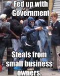 Fed Up With Government - Steals From Small...