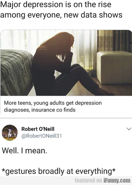 Major Depression Is On The Rise Among...