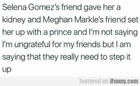 Selena Gomez's friend gave her a kidney and...