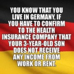 You Know That You Live In Germany If You Have...