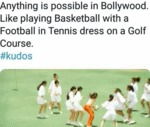 Anything Is Possible In Bollywood. Like Playing...